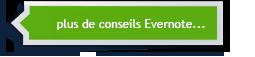 Evernote - plus de conseils