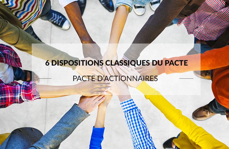 Pacte d'actionnaires - Dispositions classiques